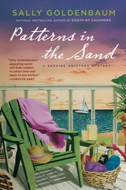 Patterns in the Sand - A Seaside Knitters Mystery ebook by Sally Goldenbaum