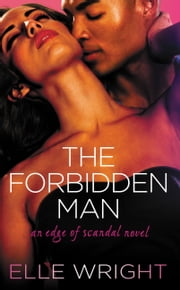The Forbidden Man ebook by Elle Wright
