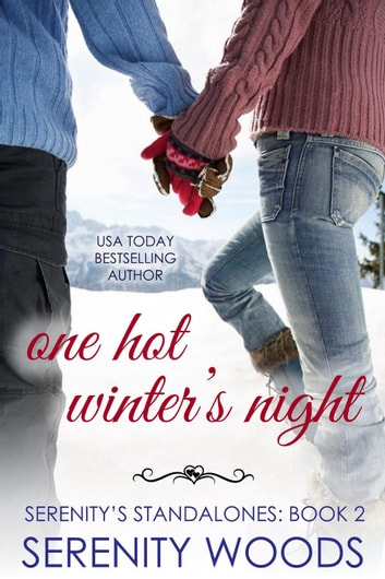 One Hot Winter's Night - Serenity's Standalones, #2 ebook by Serenity Woods