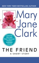 The Friend - A Short Story ebook by Mary Jane Clark