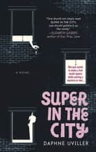 Super in the City ebook by Daphne Uviller
