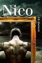 Nico ebook by J.B. Hartnett