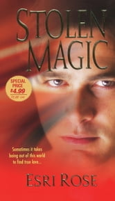 Stolen Magic ebook by Esri Rose