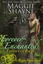 Forever Enchanted ebook by Maggie Shayne