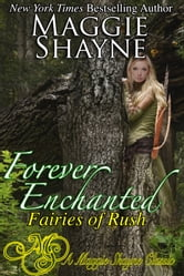 Forever Enchanted - Book 2 ebook by Maggie Shayne