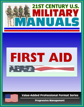 21st century us military manuals first aid field manual fm 4 21st century us military manuals first aid field manual fm 4 2511 publicscrutiny Gallery