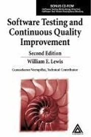 Software Testing and Continuous Quality Improvement, Second Edition ebook by Lewis, William E.