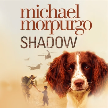 Shadow audiobook by Michael Morpurgo