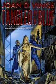 Tangled Up In Blue - An Epic Novel of the Snow Queen Cycle ebook by Joan D. Vinge