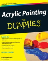 Acrylic Painting For Dummies ebook by Colette Pitcher