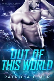 Out of this World ebook by Patricia Eimer