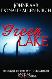 Green Lake ebook by John Raab