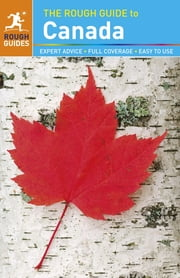 The Rough Guide to Canada ebook by Phil Lee,Sarah Hull,Stephen Keeling,AnneLise Sorensen,Steven Horak