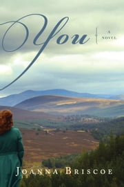 You - A Novel ebook by Joanna Briscoe