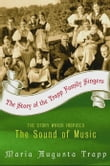 The Story of the Trapp Family Singers