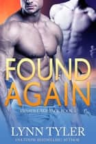 Found Again ebook by Lynn Tyler