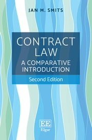 Contract Law - A Comparative Introduction, Second Edition ebook by Jan M. Smits