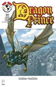 Dragon Prince #2 ebook by Ron Marz, Lee Moder, Jeff Johnson, Michael Avon Oeming