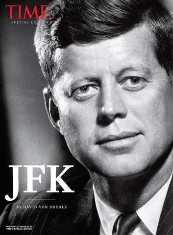 Jfk years in office Cuban Missile Crisis Time Jfk Ebook By David Von Drehlethe Editors Of Time Reuters Time Jfk Ebook By David Von Drehle 9781683309765 Rakuten Kobo