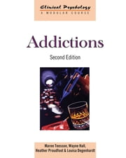 Addictions ebook by Maree Teesson,Wayne Hall,Heather Proudfoot,Louisa Degenhardt