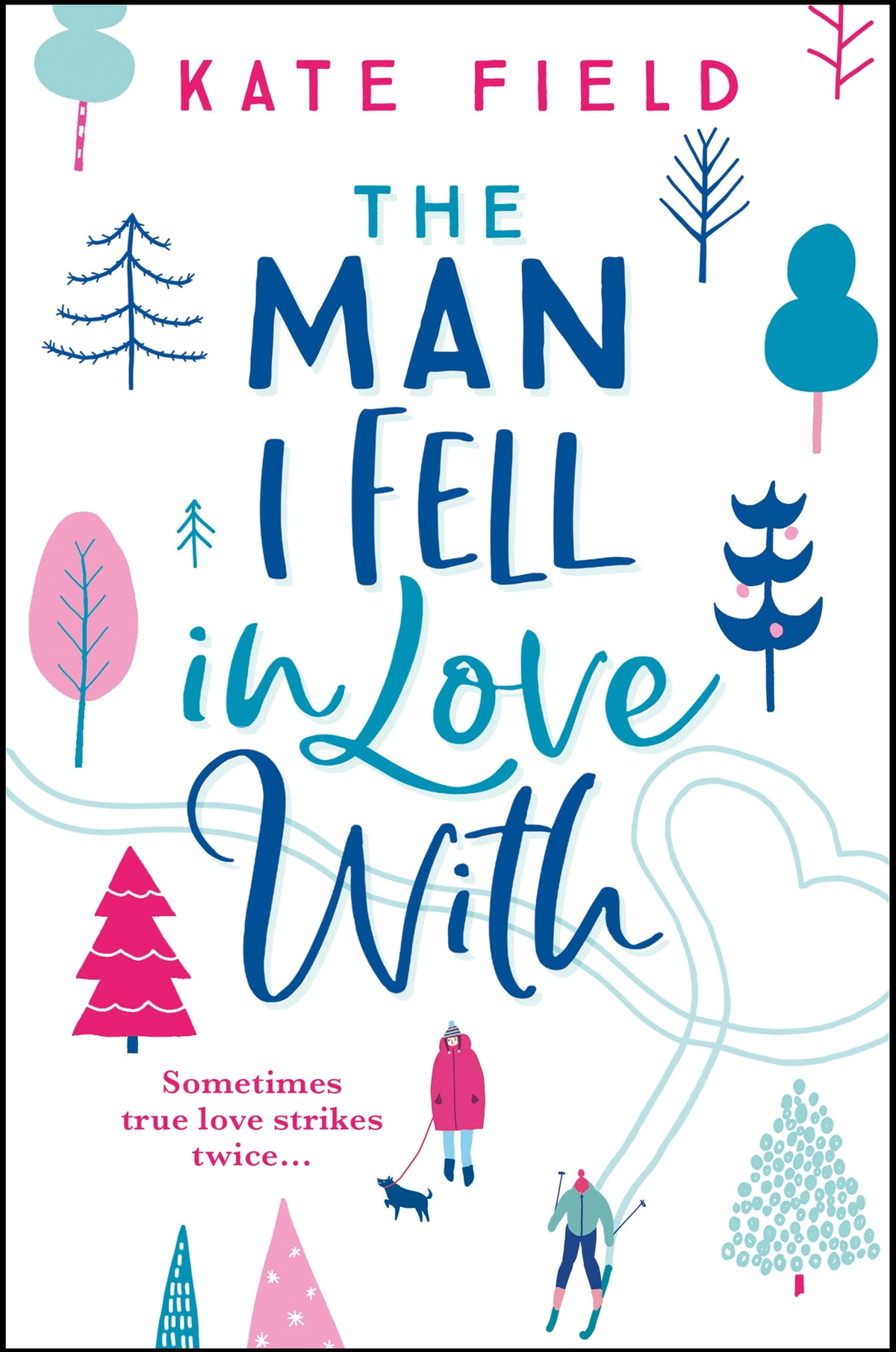 Image result for The Man I Fell in Love With by Kate Field.
