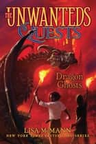 Dragon Ghosts ebook by Lisa McMann
