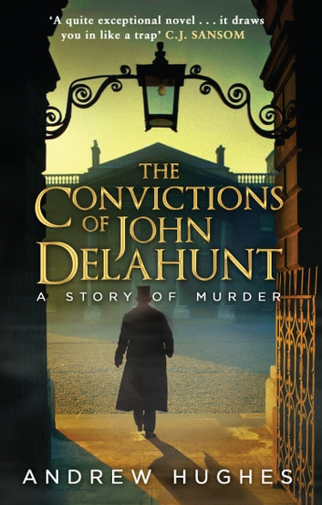 The Convictions of John Delahunt ebook by Andrew Hughes