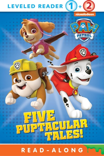 Five Puptacular Tales! (PAW Patrol) ebook by Nickelodeon Publishing