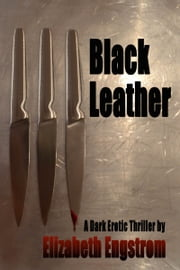 Black Leather ebook by Elizabeth Engstrom