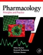 Pharmacology - Principles and Practice ebook by Miles Hacker, William S. Messer II, Kenneth A. Bachmann