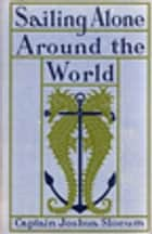 Sailing Alone Around the World ebook by Walter Magnus Teller, Joshua Capt. Slocum