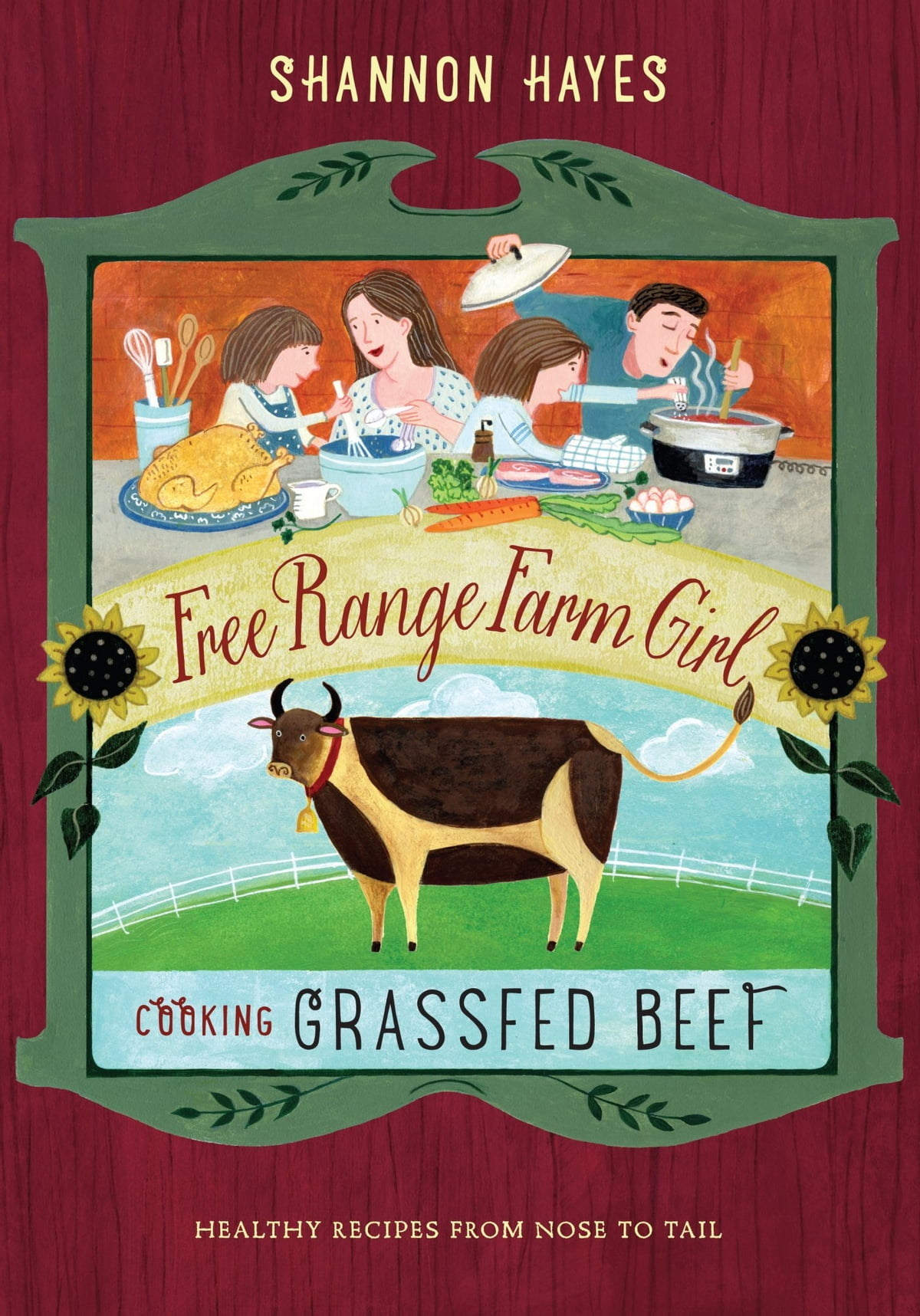 the grassfed gourmet cookbook healthy cooking and good living with pastureraised foods