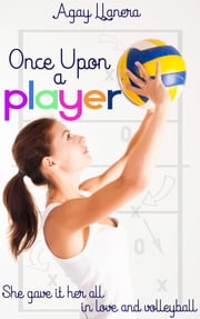 Once upon A Player ebook by Agay Llanera
