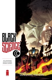 Black Science Vol. 3 ebook by Rick Remender,Matteo Scalera