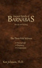 Ancient Epistle of Barnabas ebook by Ken Johnson