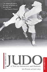 The Secrets of Judo - A Text for Instructors and Students ebook by Jiichi Watanabe,Lindy Avakian