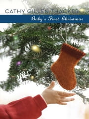 Baby's First Christmas ebook by Cathy Gillen Thacker
