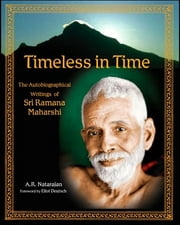 Timeless In Time: Sri Ramana Maharshi ebook by A. R. Natarajan