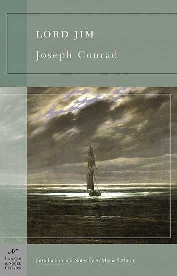 Lord Jim (Barnes & Noble Classics Series) ebook by Joseph Conrad,A. Michael Matin