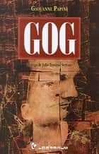 Gog ebook by Giovanni Papini