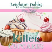 Killer Cupcakes audiobook by Leighann Dobbs