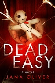 Dead Easy ebook by Jana Oliver