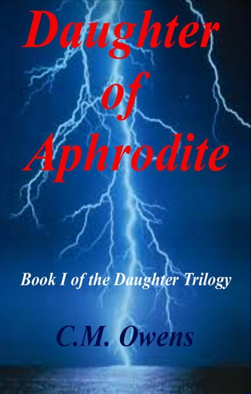 Daughter of Aphrodite ebooks by C.M. Owens