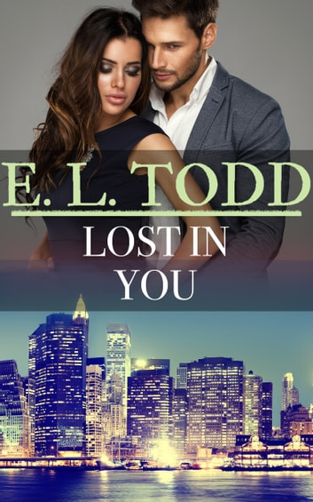 Lost In You (Forever and Ever #49) ebook by E. L. Todd