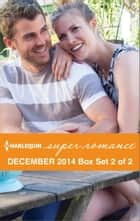 Harlequin Superromance December 2014 - Box Set 2 of 2 ebook by Emilie Rose,Cathryn Parry,Nan Dixon