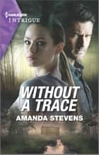 Without a Trace ebook by Amanda Stevens