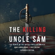The Killing of Uncle Sam audiobook by Rodney Howard-Browne, Paul L. Williams