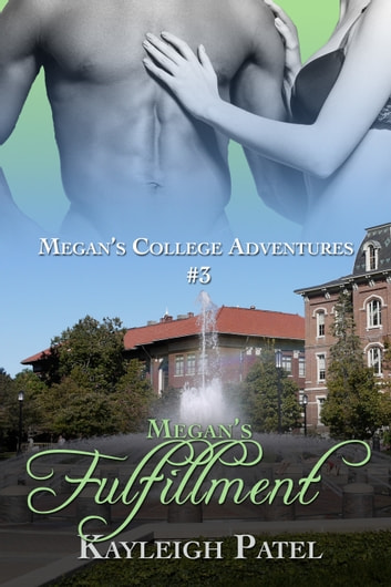 Megan's Fulfillment ebook by Kayleigh Patel