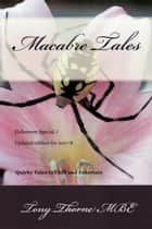 Macabre Tales 4 ebook by Tony Thorne MBE