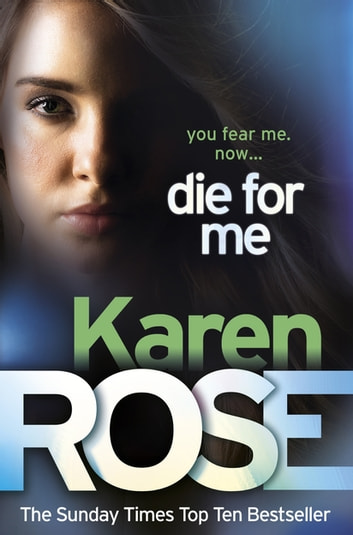 Die For Me (The Philadelphia/Atlanta Series Book 1) 電子書 by Karen Rose